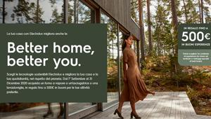 "Electrolux punta sulle tecnologie sostenibili e lancia ""Better home, better you"", la campagna funback firmata TLC Marketing"