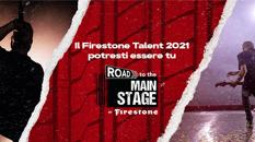 Torna 'Road to the main stage', l'iniziativa musicale targata Firestone. La quarta edizione è tutta digitale