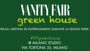 Vanity Fair protagonista alla Design Week con la Green House