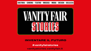 Vanity Fair Stories 2020, al via la prima edizione all digital: tre giorni di talk, performance, interviste esclusive e musica. Skoda è main partner